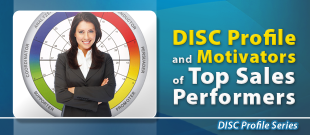 DISC Profile and Motivators of Top Sales Performers