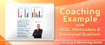Coaching Example with DISC, Motivators & EQ